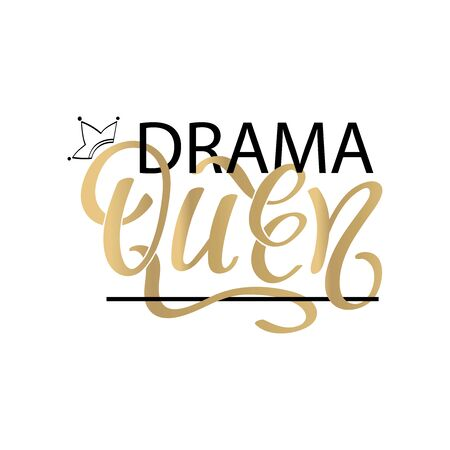 Drama Queen - Hand drawn typography poster. Conceptual handwritten text. Hand letter script word art design. Good for scrap booking, posters, greeting cards, textiles, gifts