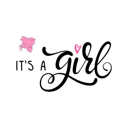 Its a girl lettering baby shower invitation, celebration greeting card, postcard, badge, print. Its a girl lettering text, baby shower
