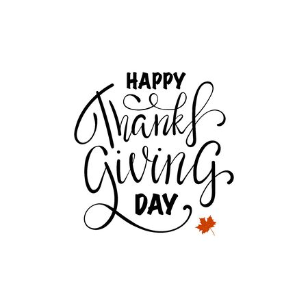 Hand painted Happy Thanksgiving lettering typography poster. Thanksgiving design for cards, prints, invitations. Black Lettering with red maple leaves on white background Ilustração