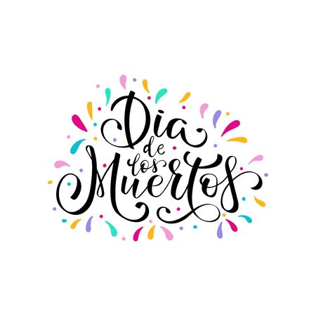 Dia de Muertos, day of the Dead spanish text lettering