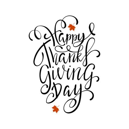 Hand painted Happy Thanksgiving lettering typography poster. Ilustração