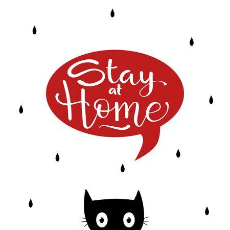 Stay home poster. slogan lettering print with cat. vector Ilustração