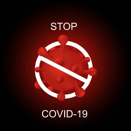 Stop Covid-19 Sign Symbol, vector Illustration concept coronavirus COVID-19 with realistic 3d red virus cells. virus wuhan from china