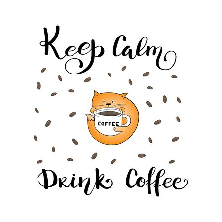 Keep Calm and Drink Coffee poster. slogan lettering print with cute cat and coffee beans. vector Ilustração