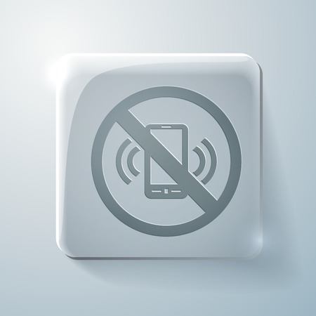 embargo: forbidden to use mobile phone. Glass square icon with highlights Illustration