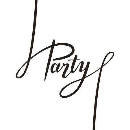 handwritten: Party handwritten text lettering.