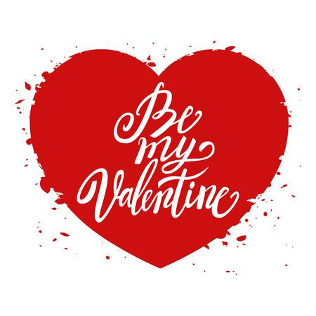 handwritten: Be my Valentine handwritten text, Valentines Day, brush pen lettering on heart, vector illustration Illustration