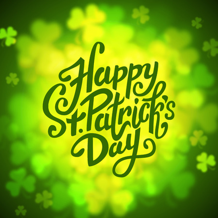 clover backdrop: Happy Saint Patricks day lettering round on green shamrock background, illustration
