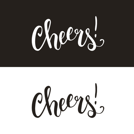 Cheers calligraphic handwritten text, quote, slogan, brush pen lettering, vector illustration