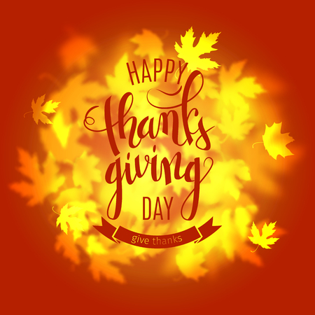 Happy Thanksgiving holiday poster, autumn red leaves background, brush pen calligraphy, vector illustration