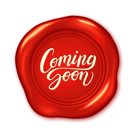 Coming soon advertisement, calligraphic text message on realistic red wax seal, vector illustration