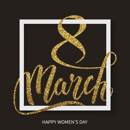 Happy International Womens Day decorative gold glitter lettering, 8 March, postcard, vector illustration Illustration