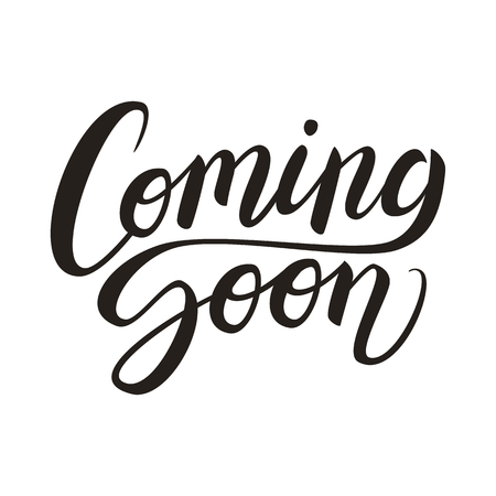 Coming soon calligraphic lettering text composition isolated on white, vector illustration Illustration