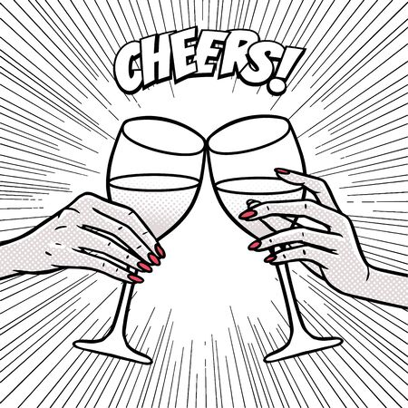 Cheers, girls drinking, hands with wine glasses, comic style pop art image, vector illustration 矢量图像