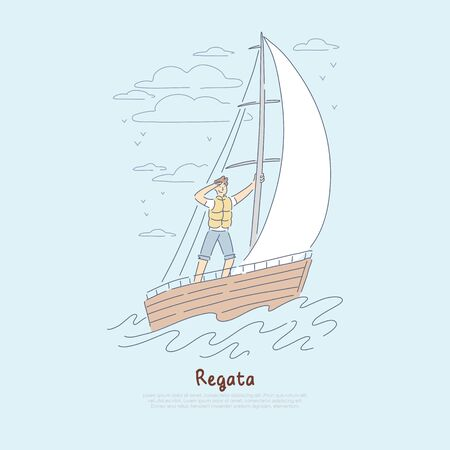 Regatta, yachting competition, young sailor pursuing competitors in sailboat using favourable wind banner. Romantic luxury summertime activity concept cartoon sketch. Flat vector illustration Çizim