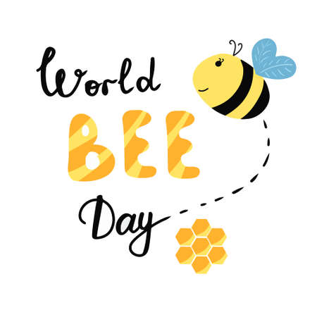 World Bee Day illustration. With bee and honeycomb. Lettering words. Vector isolated on white background