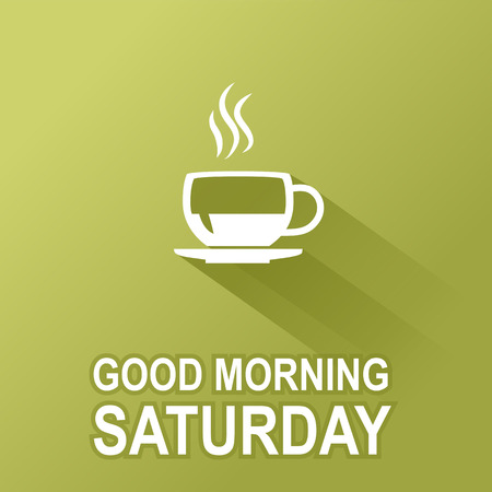 Text good morning Saturday on a green background Vector