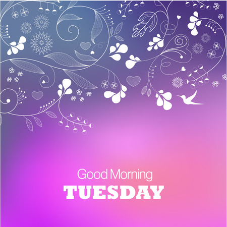 good nature: Days of the Week. Tuesday. Text good morning Tuesday on a blue background Illustration