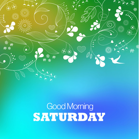 Days of the Week. Saturday. Text good morning Saturday on a green background Vector
