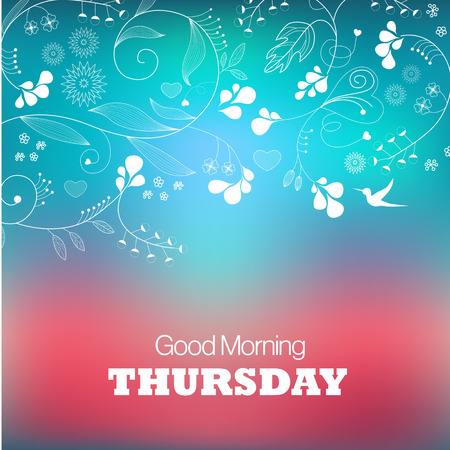 good nature: Days of the Week. Thursday. Text good morning Thursday on a green background