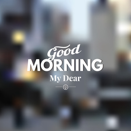 morning: Text good morning on a blurred background. Illustration