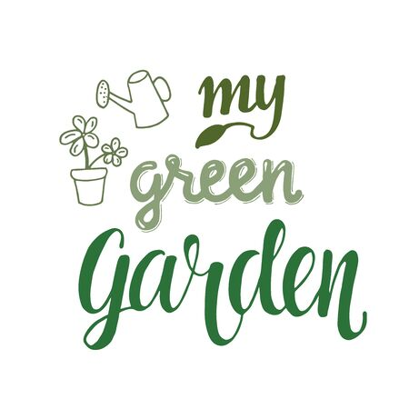 My green garden - hand drawing sign for packaging label.
