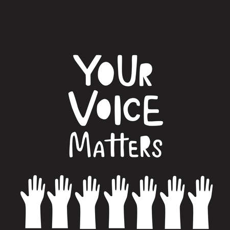 Your voice matters - sign with hand illustration for template election, voting. Vector stock illustration isolated on chalkyour background.