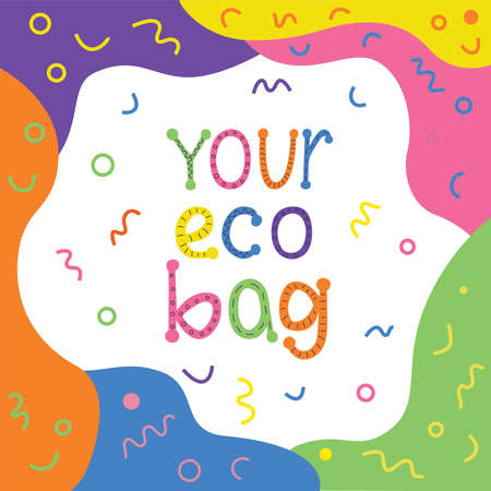 Your eco bag- hand written sign for shopping bag. Vectpr stock illustration isolated on white background for print organic design.