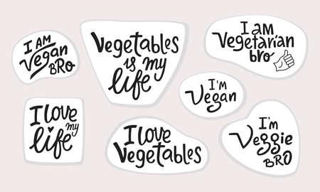 Vegetable lettering quotes set stickers. I am vegan, veggie, vegetarian bro. Ilustracje wektorowe