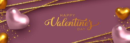 Happy Valentines Day banner. 3d metallic pink and golden hearts with confetti and decorative glitter strips. Handwritten lettering text. Vector.