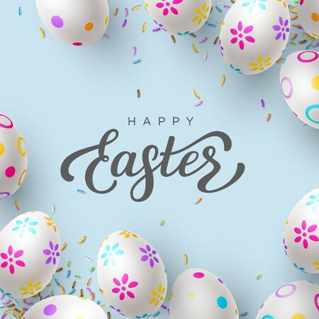 Happy Easter background with painted eggs and hand written lettering. Blue background decorated sprinkled sweets. Vector realistic. 向量圖像