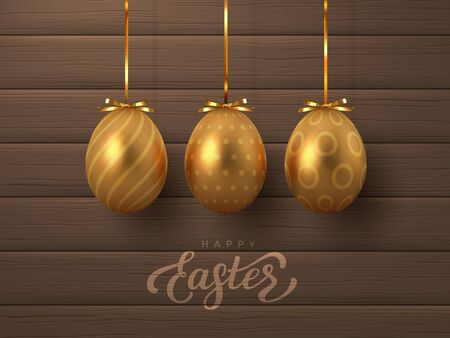 Happy Easter banner with hanging golden metal eggs and hand written lettering text. Wooden texture background. Vector realistic.
