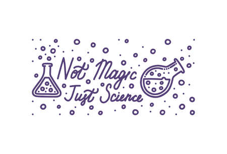 Chemistry is not magic, it is just science. Chemistry banner with lettering. Hand drawn test tubes and inscription. Vector illustration in doodle style Stock Illustratie
