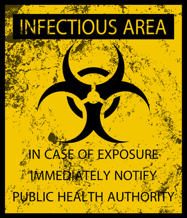 Biohazard Infectious Area Poster and Grunge Texture Stock Vector - 114431225
