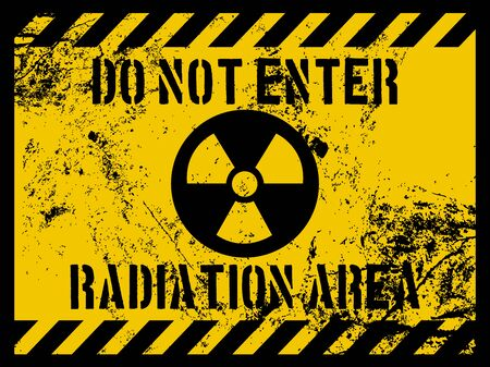 Do Not Enter Radiation Area Sign and Grunge Texture Illustration