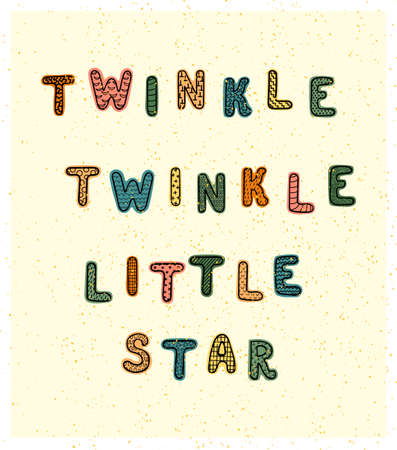 Vector illustration with hand drawn lettering - Little star . Colorful typography design for postcard, banner, t-shirt print, invitation, greeting card, poster