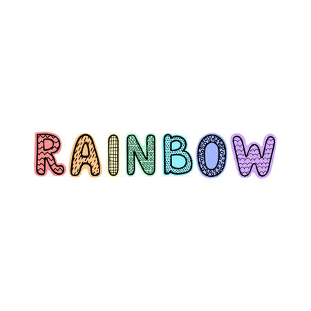 Vector illustration with hand drawn lettering - Rainbow. Colorful typography design in Scandinavian style for postcard, banner, t-shirt print, invitation, greeting card, poster