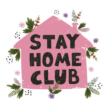 Stay home club. Concept on global pandemic 矢量图像