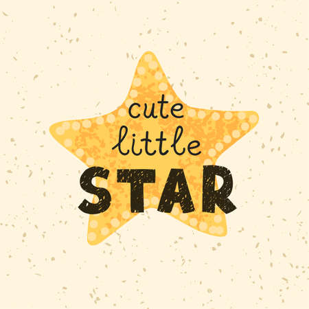 Cute little star - fun hand drawn nursery poster with lettering