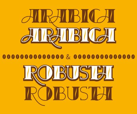 Vintage coffee poster. Arabica and Robusta coffee. Banner of coffee with hand lettering. Vector vintage illustration.