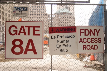 Gate signs at ground zero in New York City