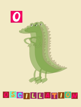 oscillation: Cute cartoon english alphabet with colorful image and word. Kids vector ABC on white background. Letter O. Oscillation. Illustration