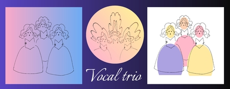 vocal: Female vocal trio. Cute cartoon vector image.  Set of illustrations. Illustration