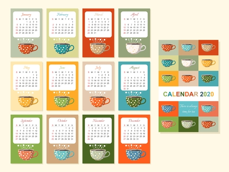 Cute calendar for 2020 year with tea cups. Teatime. There is always time for tea. Colorful vector template. Week starts on sunday.