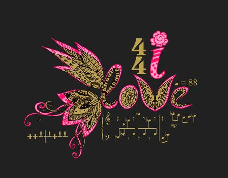 I love music. Beautiful lettering with flowers and musical notes. Print for t-shirts and dresses.