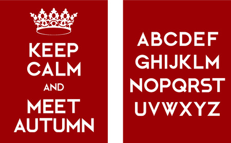 meet: Keep calm and meet autumn poster template with alphabet letters.  Illustration