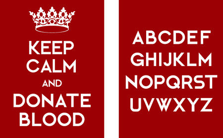 give away: Keep calm and donate blood poster. White letters on red with alphabet. Ready for print or as website illustration.