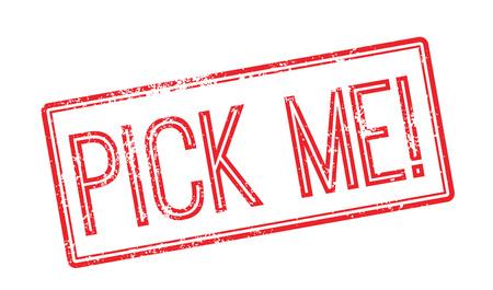 Pick Me! Red rubber stamp on white. Print, impress, overprint.