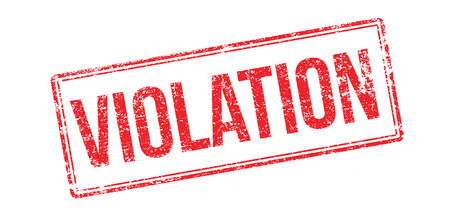 illegal act: Violation red rubber stamp on white. Print, impress, overprint. Illustration