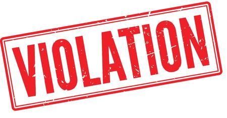 Violation tampon en caoutchouc rouge sur fond blanc. Imprimer, impressionner, overprint.